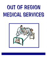 Out of Region Medical Services